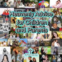 Heavenly Advice For Children and Parents